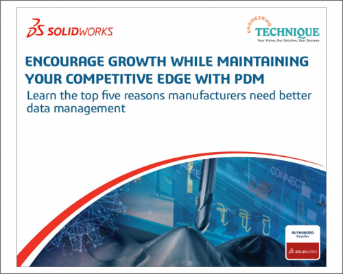 Encourage Growth While Maintaining Your Competitive Edge With SOLIDWORKS PDM
